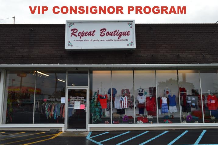 VIP CONSIGNOR PROGRAM. Repeat Boutique, Johnstown PA